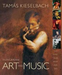 Hungarian Art and Music